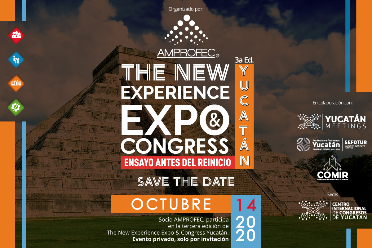THE NEW EXPERIENCE EXPO AND CONGRESS, YUCATÁN