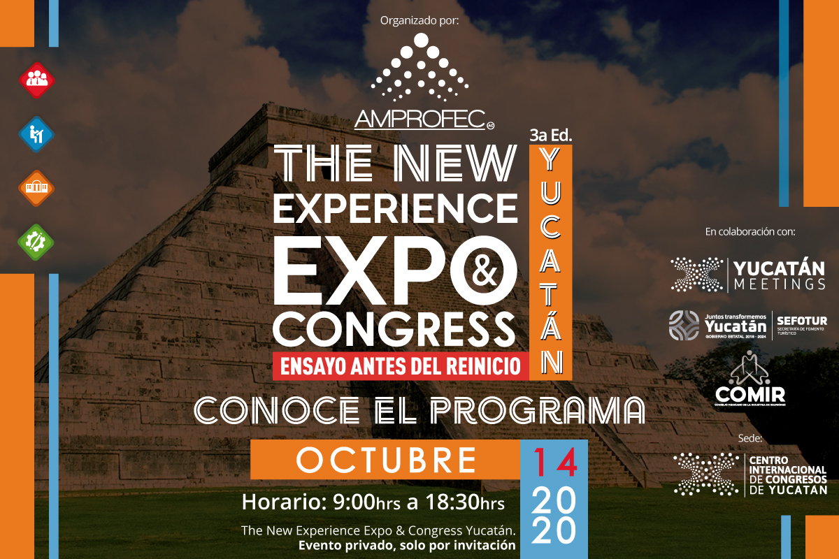 ¡THE NEW EXPERIENCE EXPO AND CONGRESS, YUCATÁN!